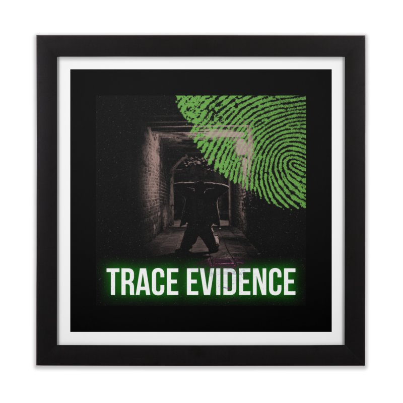 Green Logo Home Framed Fine Art Print by Trace Evidence - A True Crime Podcast