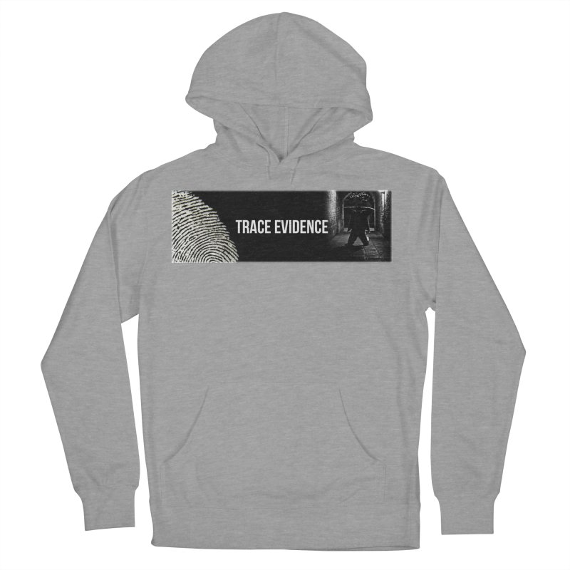 Long Logo Women's Pullover Hoody by Trace Evidence - A True Crime Podcast