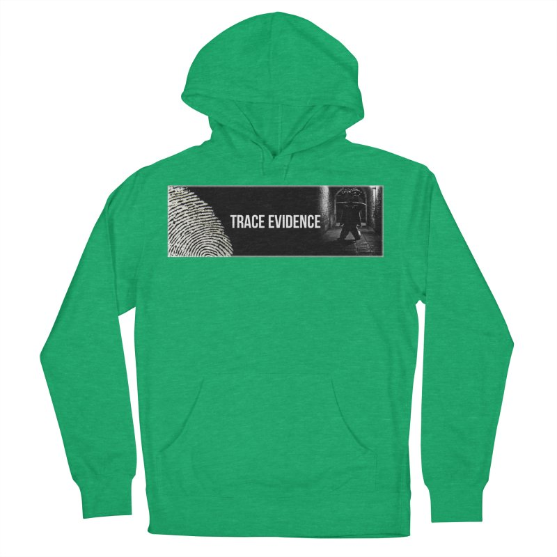Long Logo Women's French Terry Pullover Hoody by Trace Evidence - A True Crime Podcast