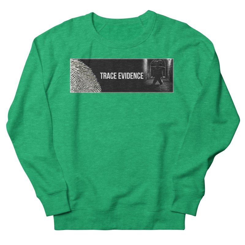 Long Logo Women's Sweatshirt by Trace Evidence - A True Crime Podcast