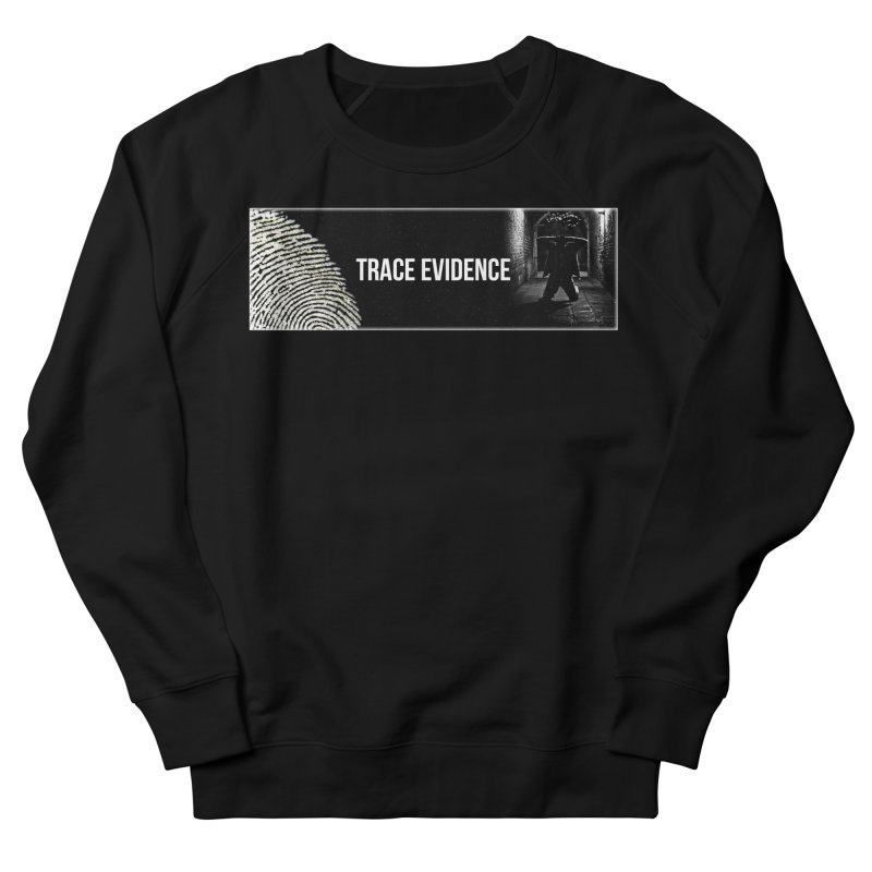 Long Logo Men's French Terry Sweatshirt by Trace Evidence - A True Crime Podcast