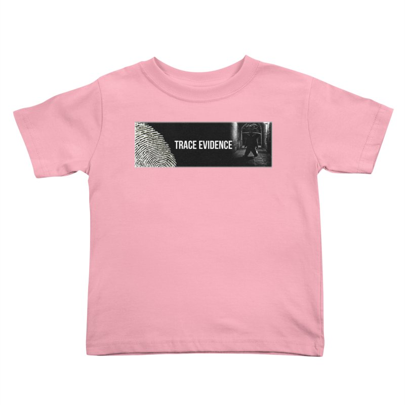 Long Logo Kids Toddler T-Shirt by Trace Evidence - A True Crime Podcast