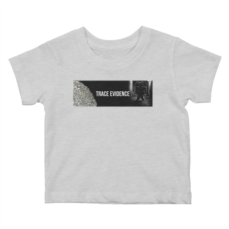 Long Logo Kids Baby T-Shirt by Trace Evidence - A True Crime Podcast