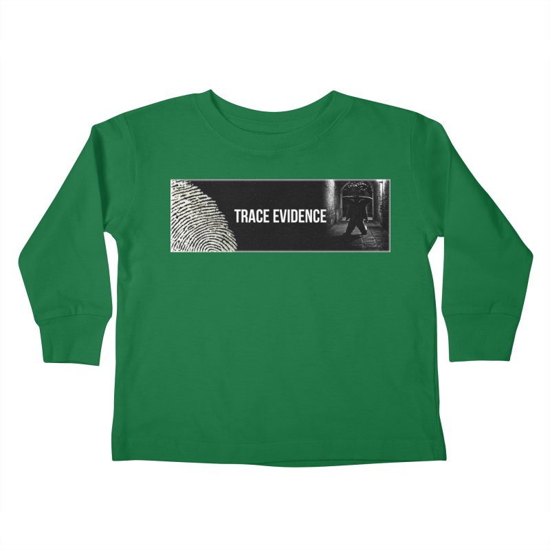 Long Logo Kids Toddler Longsleeve T-Shirt by Trace Evidence - A True Crime Podcast
