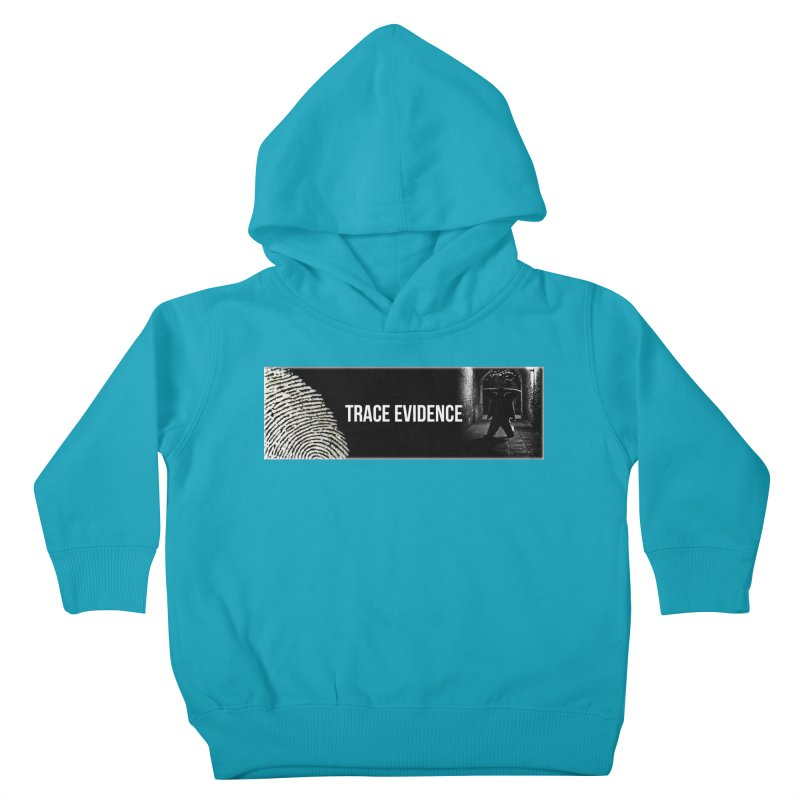 Long Logo Kids Toddler Pullover Hoody by Trace Evidence - A True Crime Podcast