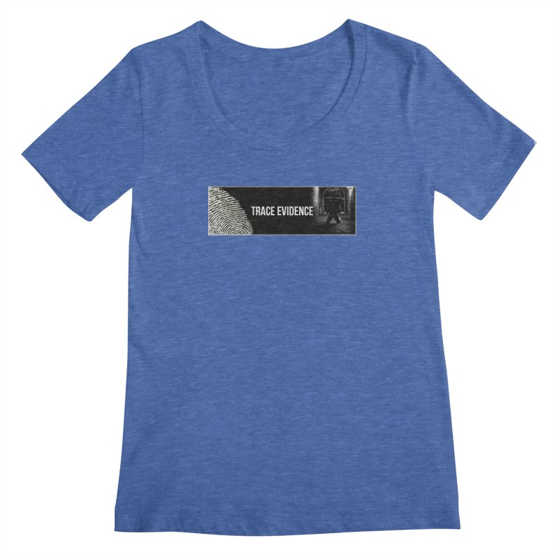 Long Logo Women's Regular Scoop Neck by Trace Evidence - A True Crime Podcast