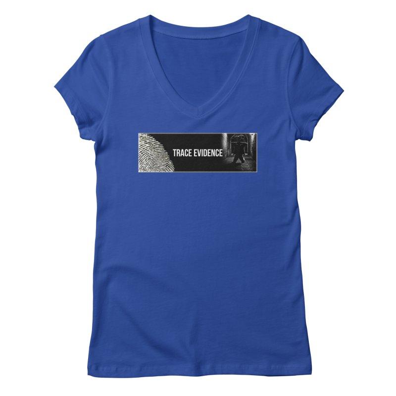 Long Logo Women's Regular V-Neck by Trace Evidence - A True Crime Podcast
