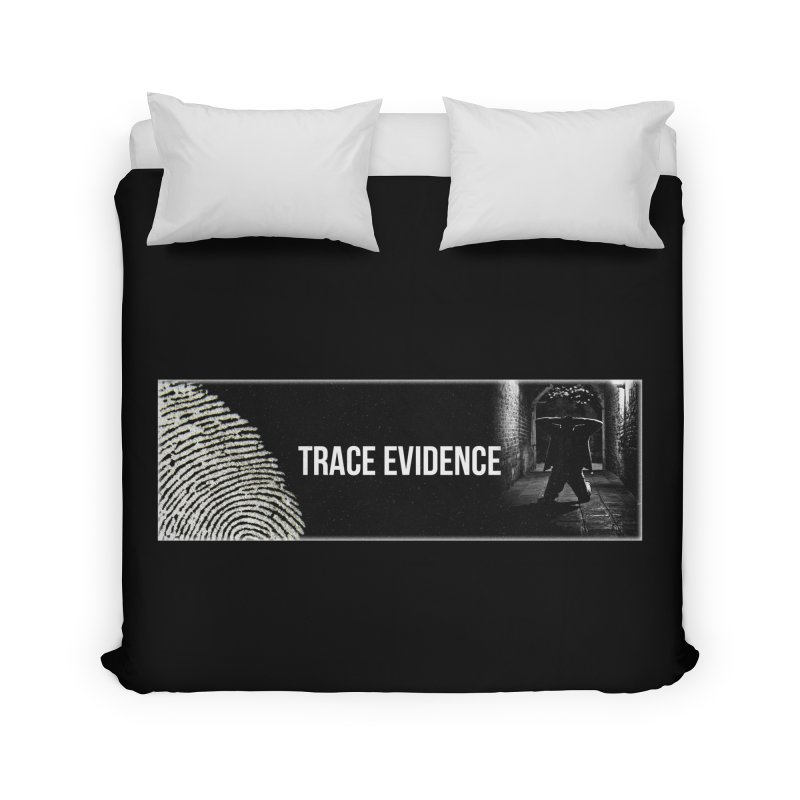 Long Logo Home Duvet by Trace Evidence - A True Crime Podcast