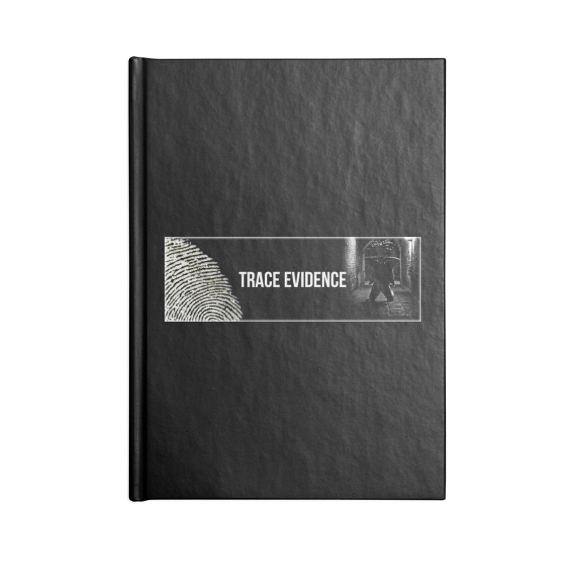 Long Logo Accessories Blank Journal Notebook by Trace Evidence - A True Crime Podcast