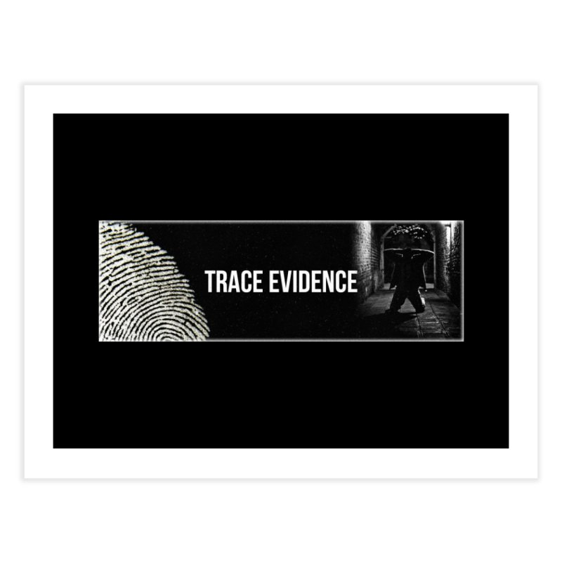 Long Logo Home Fine Art Print by Trace Evidence - A True Crime Podcast