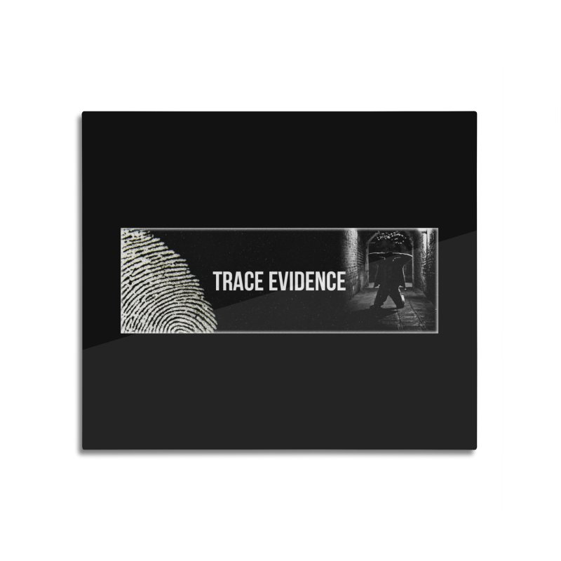 Long Logo Home Mounted Aluminum Print by Trace Evidence - A True Crime Podcast