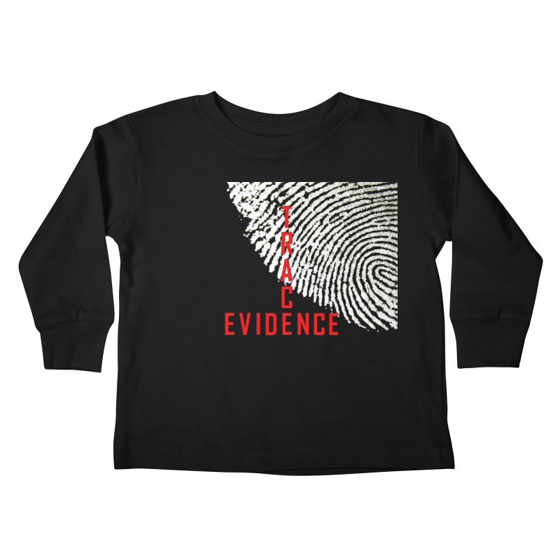 Text Logo - Red Kids Toddler Longsleeve T-Shirt by Trace Evidence - A True Crime Podcast