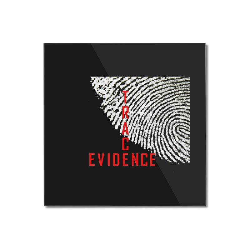Text Logo - Red Home Mounted Acrylic Print by Trace Evidence - A True Crime Podcast