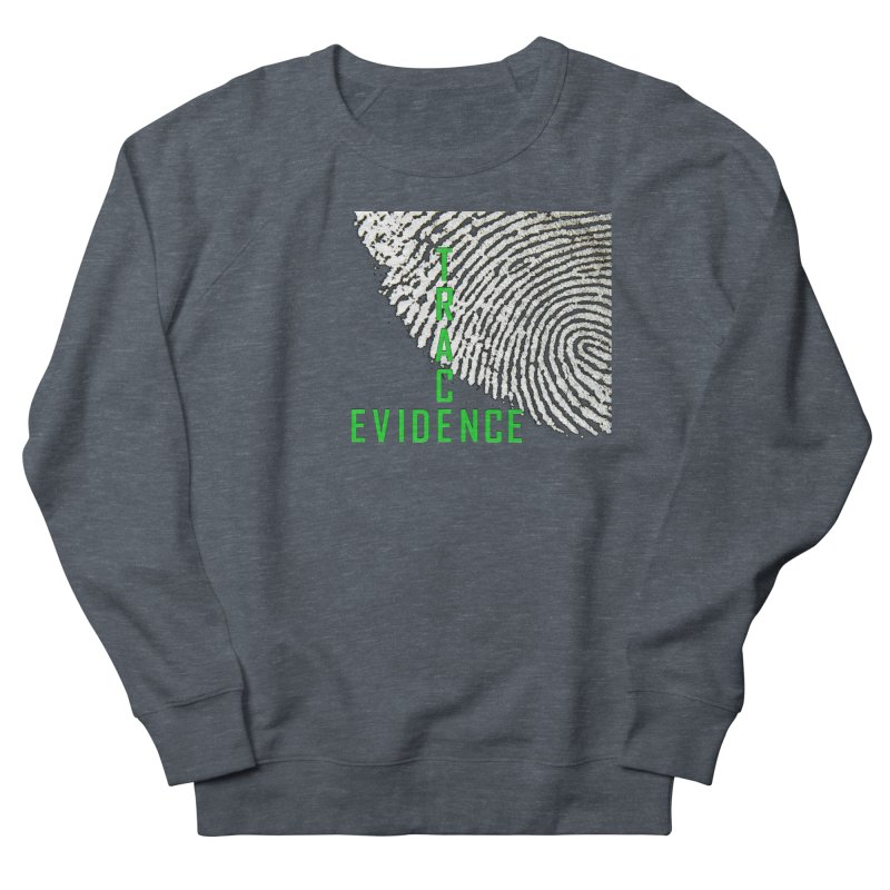 Text Logo - Green Women's French Terry Sweatshirt by Trace Evidence - A True Crime Podcast