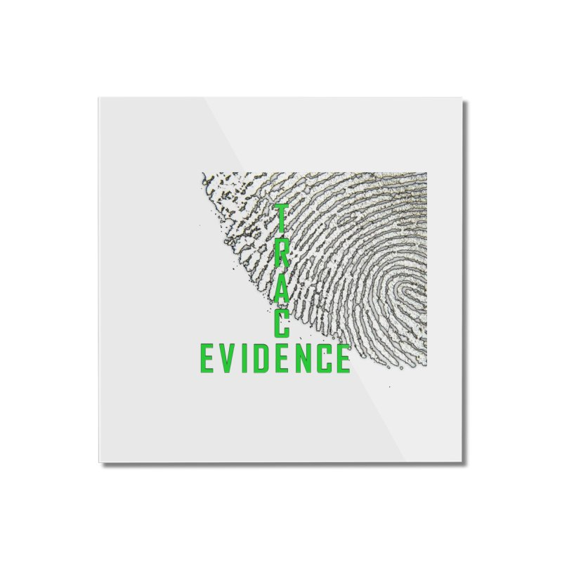Text Logo - Green Home Mounted Acrylic Print by Trace Evidence - A True Crime Podcast