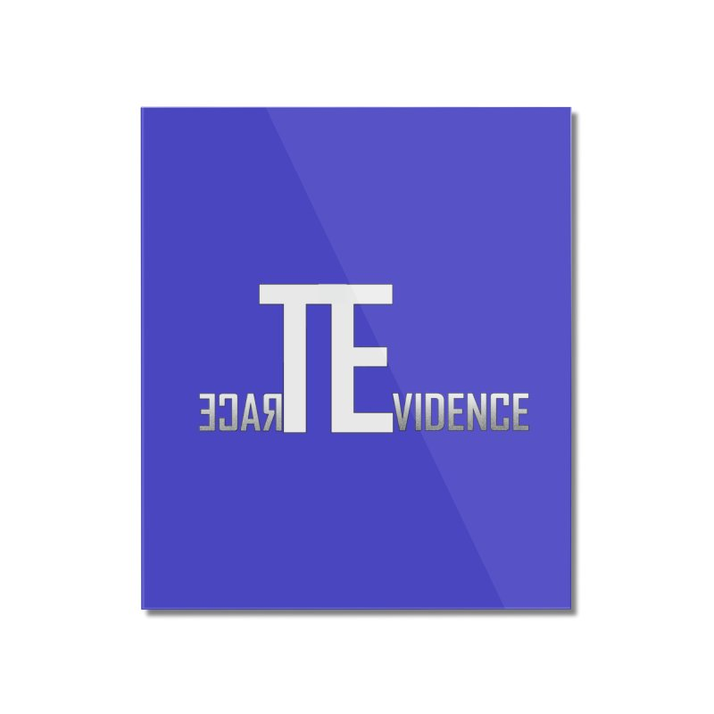 TE Podcast Home Mounted Acrylic Print by Trace Evidence - A True Crime Podcast
