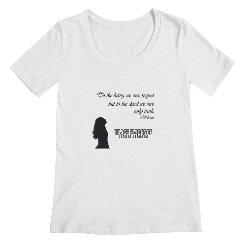Voltaire Silhouette Women's Regular Scoop Neck by Trace Evidence - A True Crime Podcast
