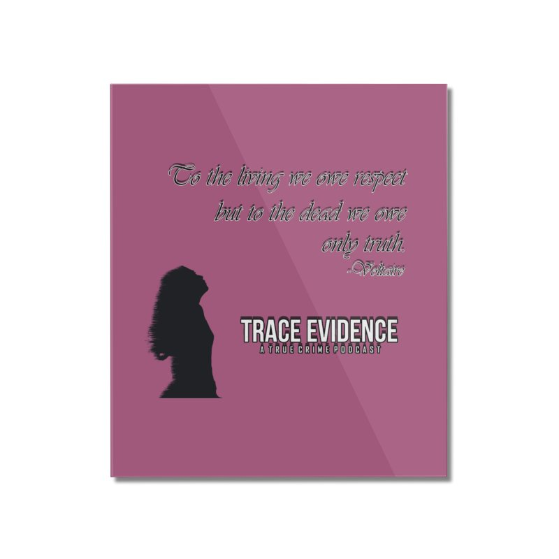 Voltaire Silhouette Home Mounted Acrylic Print by Trace Evidence - A True Crime Podcast