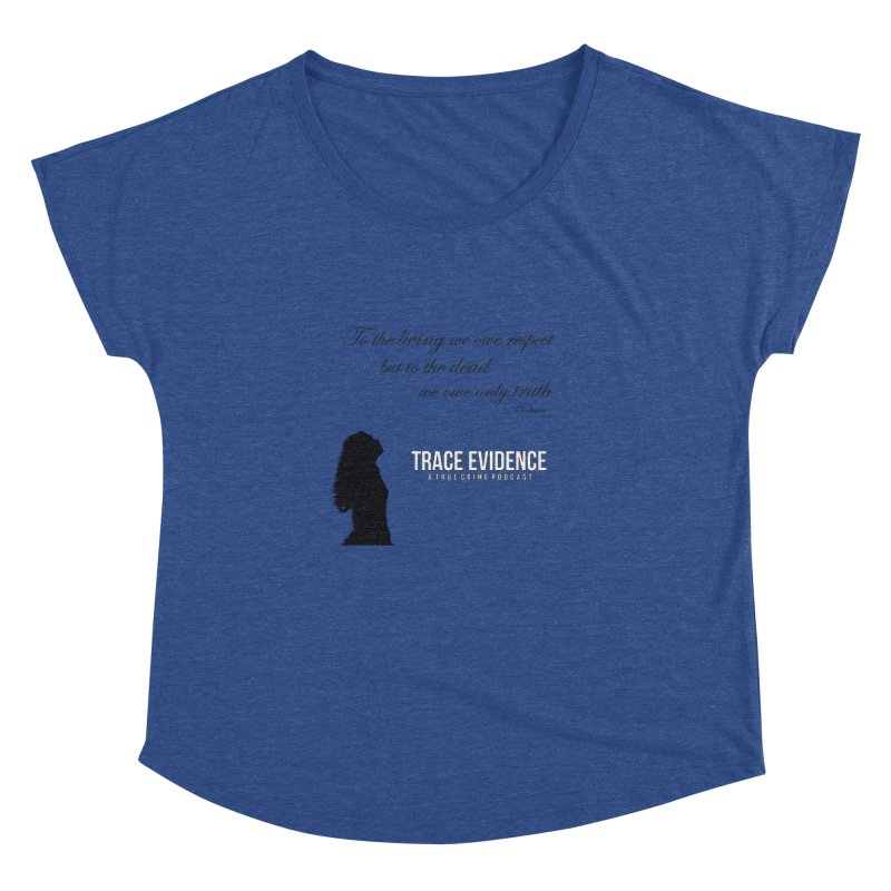 Voltaire Silhouette Women's Dolman Scoop Neck by Trace Evidence - A True Crime Podcast