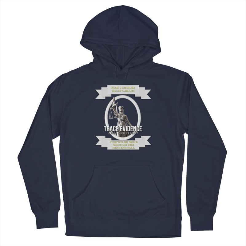 Justice Men's Pullover Hoody by Trace Evidence - A True Crime Podcast