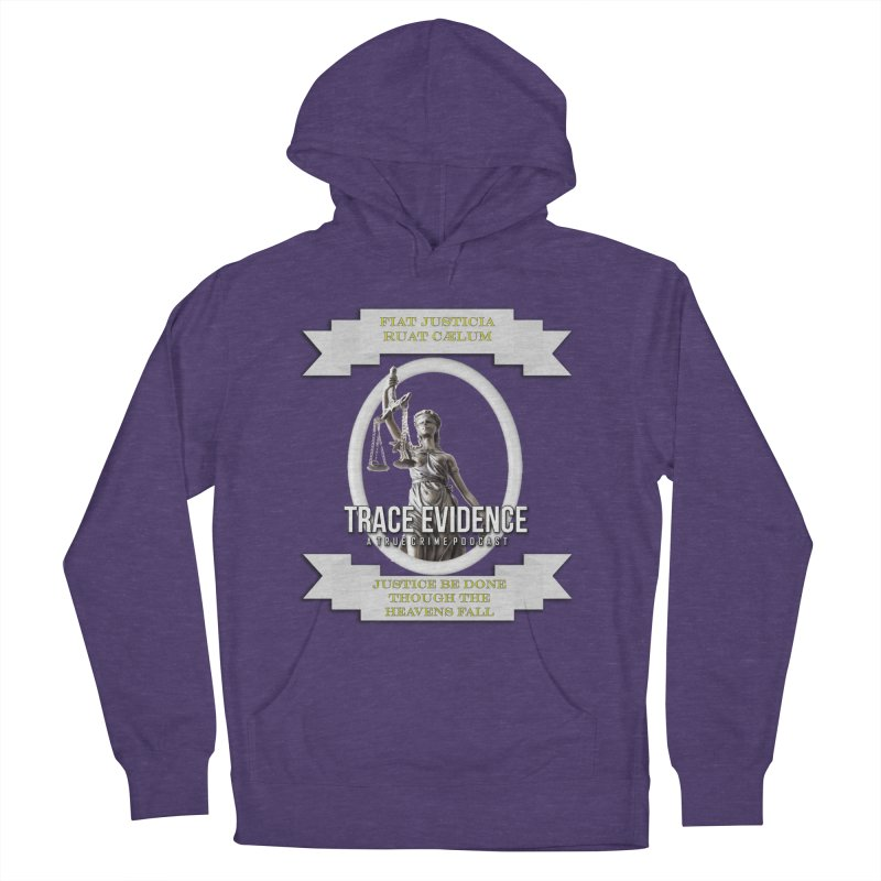 Justice Men's French Terry Pullover Hoody by Trace Evidence - A True Crime Podcast