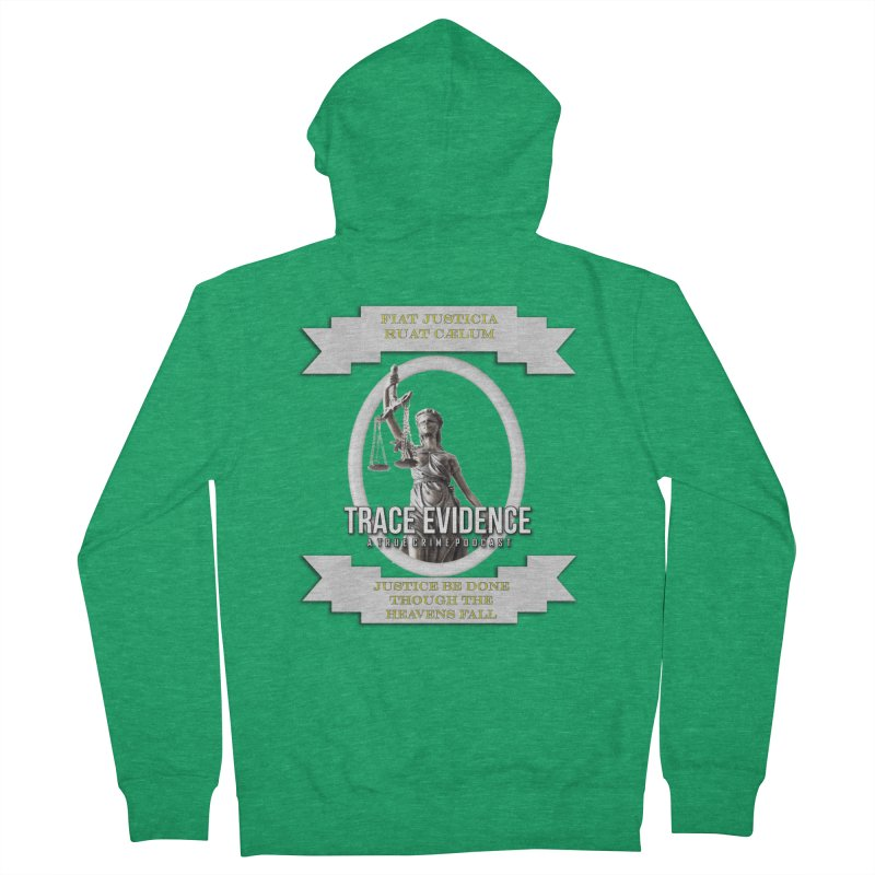 Justice Men's Zip-Up Hoody by Trace Evidence - A True Crime Podcast