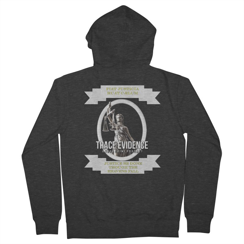 Justice Men's French Terry Zip-Up Hoody by Trace Evidence - A True Crime Podcast