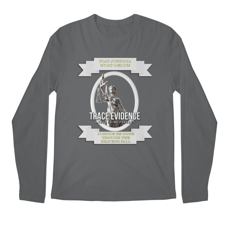 Justice Men's Regular Longsleeve T-Shirt by Trace Evidence - A True Crime Podcast