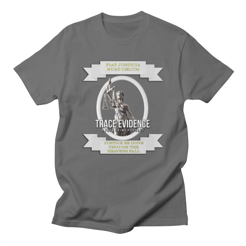 Justice Men's T-Shirt by Trace Evidence - A True Crime Podcast