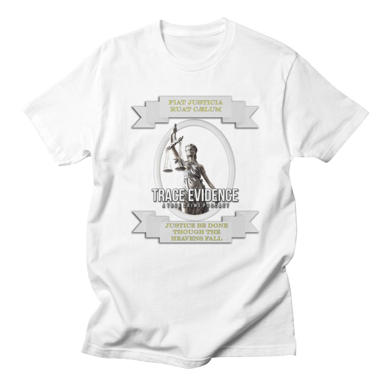 Justice Women's Regular Unisex T-Shirt by Trace Evidence - A True Crime Podcast