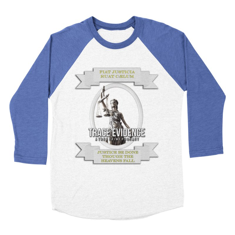 Justice Men's Baseball Triblend Longsleeve T-Shirt by Trace Evidence - A True Crime Podcast