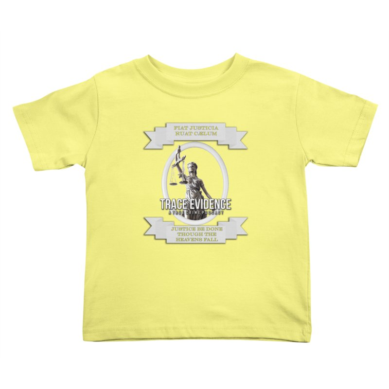 Justice Kids Toddler T-Shirt by Trace Evidence - A True Crime Podcast