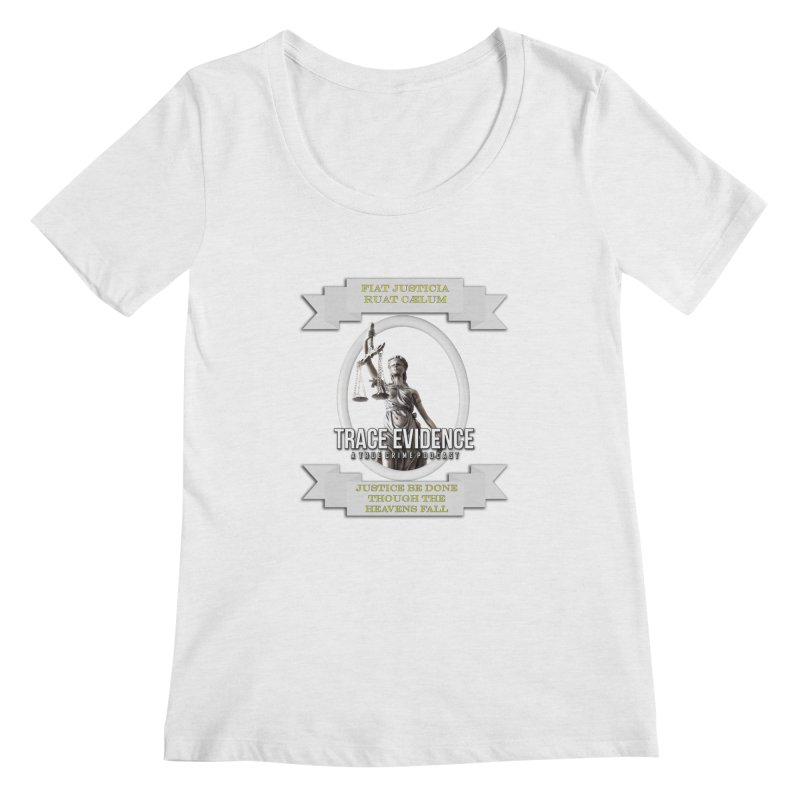 Justice Women's Regular Scoop Neck by Trace Evidence - A True Crime Podcast