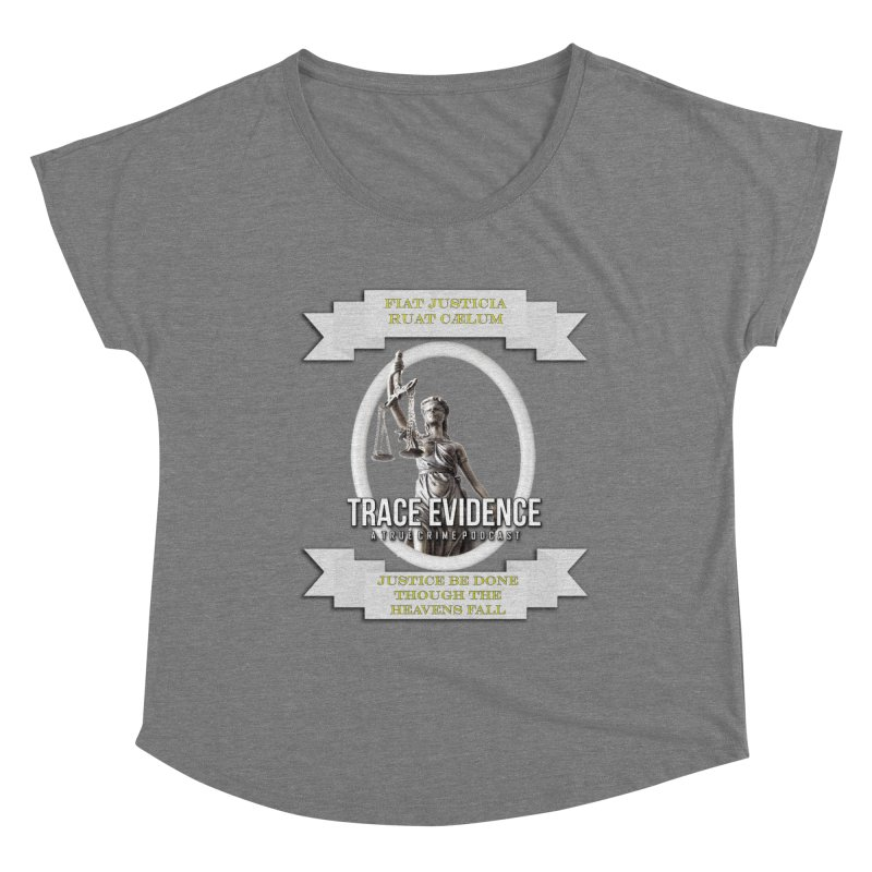 Justice Women's Scoop Neck by Trace Evidence - A True Crime Podcast
