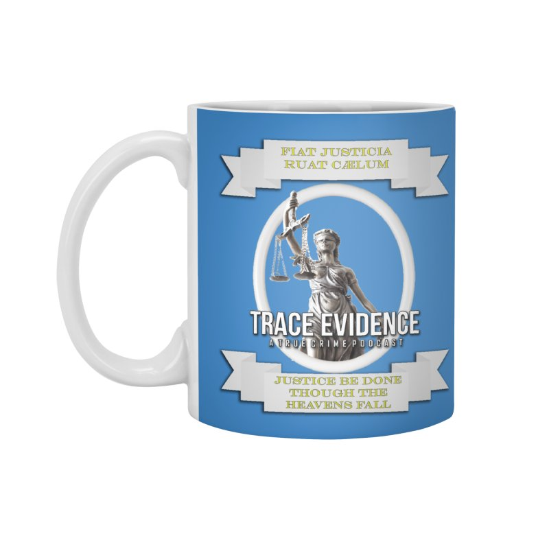 Justice Accessories Standard Mug by Trace Evidence - A True Crime Podcast