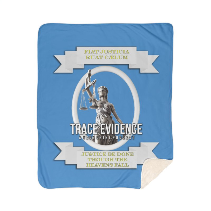 Justice Home Sherpa Blanket Blanket by Trace Evidence - A True Crime Podcast