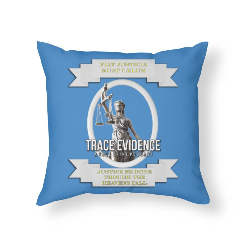 Justice Home Throw Pillow by Trace Evidence - A True Crime Podcast