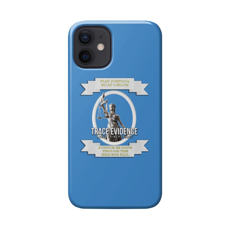 Justice Accessories Phone Case by Trace Evidence - A True Crime Podcast
