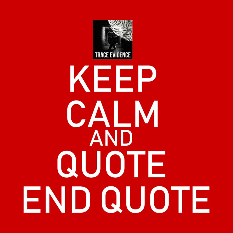 Keep Calm Accessories Sticker by Trace Evidence - A True Crime Podcast