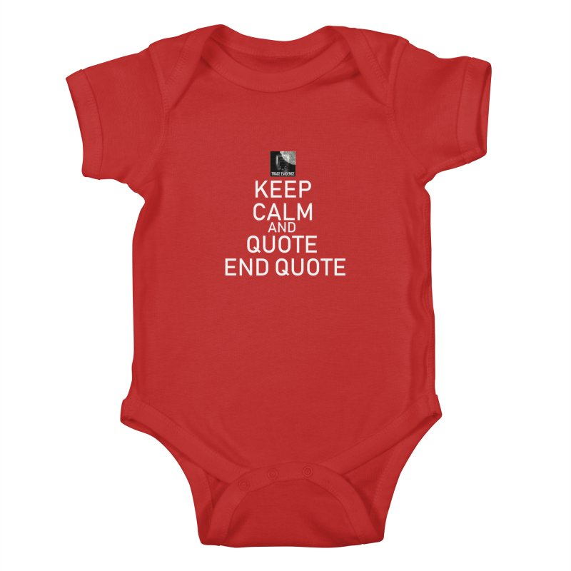 Keep Calm Kids Baby Bodysuit by Trace Evidence - A True Crime Podcast