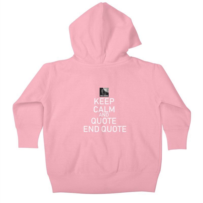 Keep Calm Kids Baby Zip-Up Hoody by Trace Evidence - A True Crime Podcast