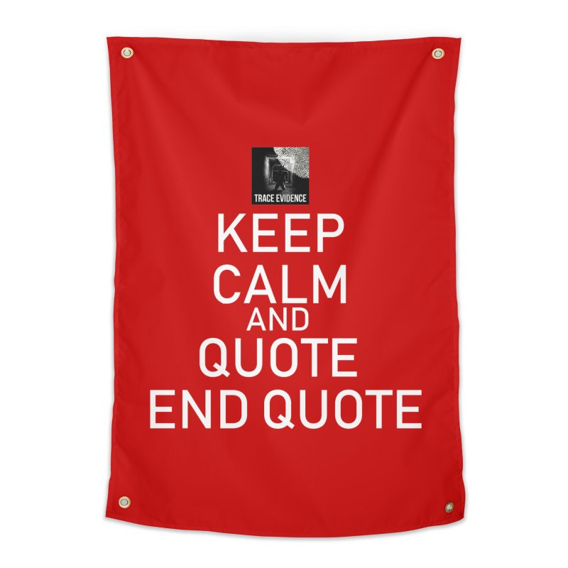Keep Calm Home Tapestry by Trace Evidence - A True Crime Podcast