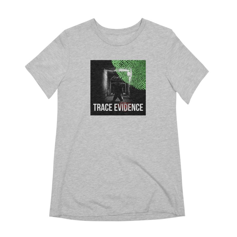 Colorized Women's Extra Soft T-Shirt by Trace Evidence - A True Crime Podcast