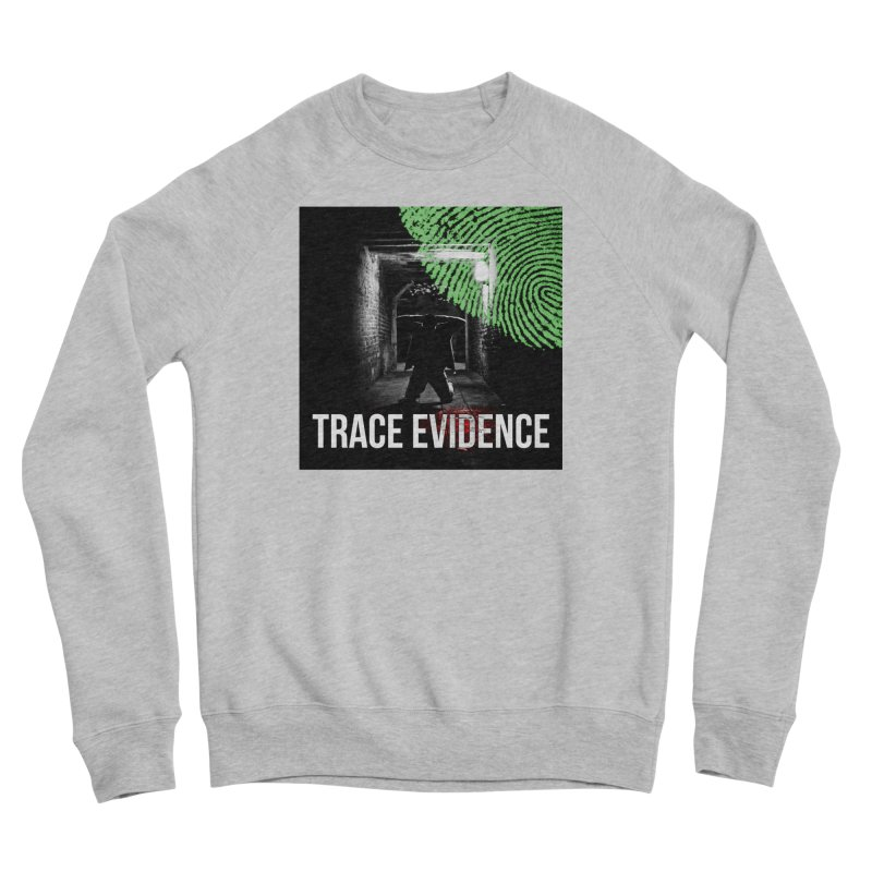 Colorized Men's Sponge Fleece Sweatshirt by Trace Evidence - A True Crime Podcast
