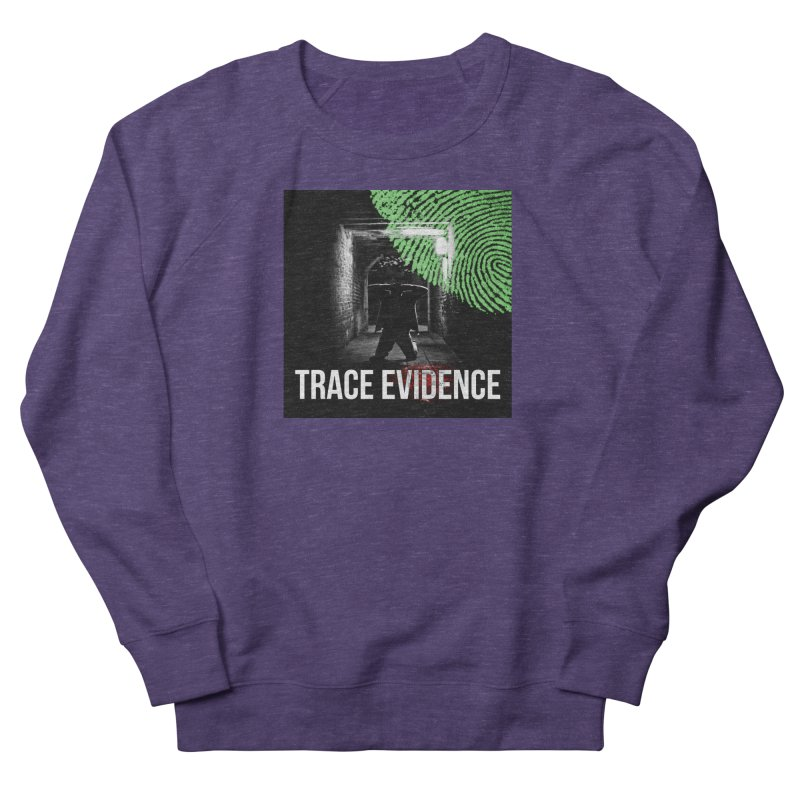 Colorized Women's French Terry Sweatshirt by Trace Evidence - A True Crime Podcast