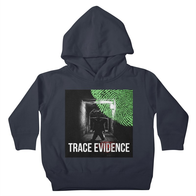 Colorized Kids Toddler Pullover Hoody by Trace Evidence - A True Crime Podcast