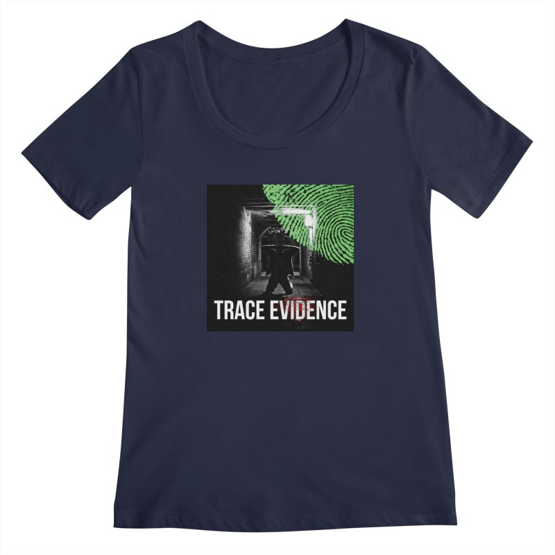 Colorized Women's Regular Scoop Neck by Trace Evidence - A True Crime Podcast