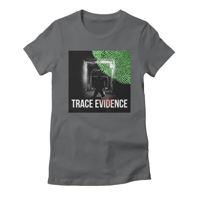 Colorized Women's Fitted T-Shirt by Trace Evidence - A True Crime Podcast