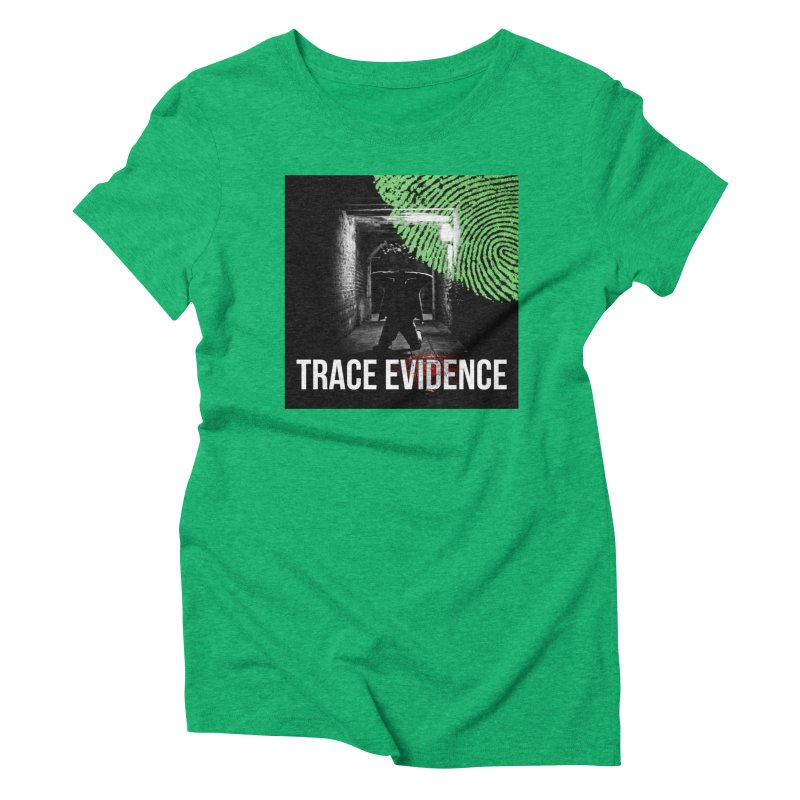 Colorized Women's Triblend T-Shirt by Trace Evidence - A True Crime Podcast