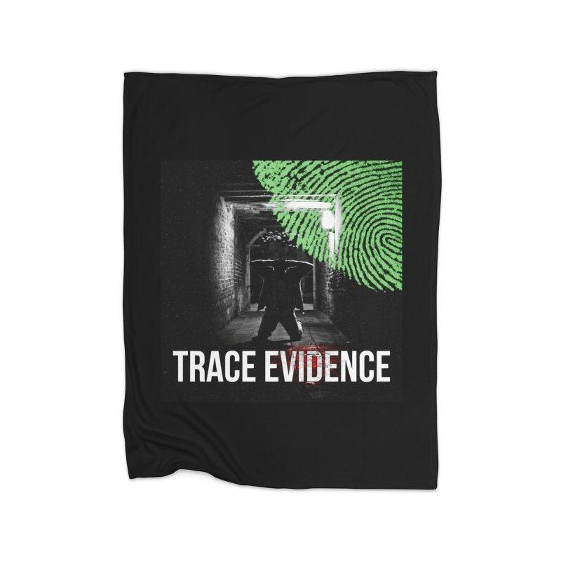 Colorized Home Fleece Blanket Blanket by Trace Evidence - A True Crime Podcast